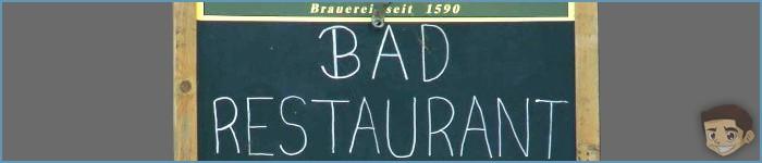 Coup de gueule : Les restaurants