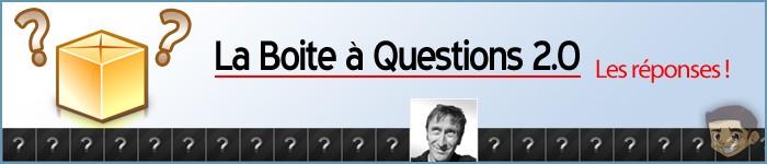 Boite à Questions 2.0 – Eric Dupin – Les réponses ! #2