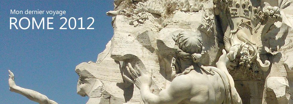 Dernier voyage ROME 2012